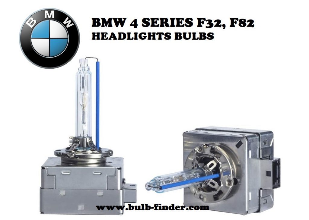 BMW 4 Series F32, F82 headlight bulbs model