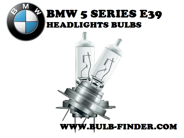 BMW 5 Series E39 bulbs headlight models